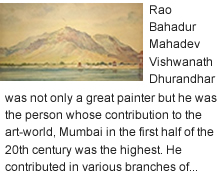 M. V. Dhurandhar - A Great Versatile Painter