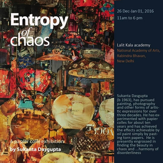 Exhibitions and events listings entropy of chaos paper collage art invitation entropy of chaos paper collage art exhibition by sukanta dasgupta stopboris Choice Image