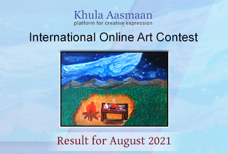 Result of Khula Aasmaan (खुला आसमान) art contest for August 2021