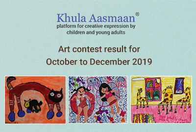 Khula Aasmaan - Art contest result - Oct to Dec 19